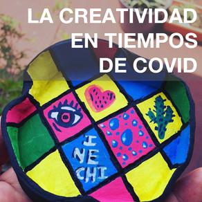 La creatividad en tiempos de COVID