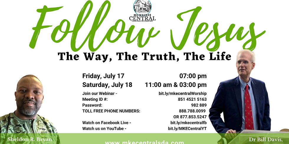 Follow Jesus: The Way, The Truth, The Life