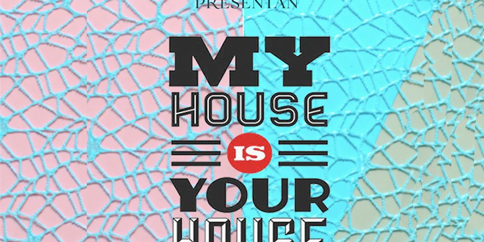 My House is Your House - Sebastiantitlan
