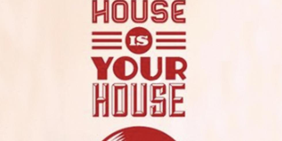 My House is your House - Dj Sebita