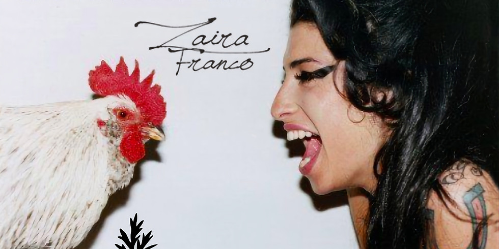 Zaira Franco - Intimate with Amy Winehouse