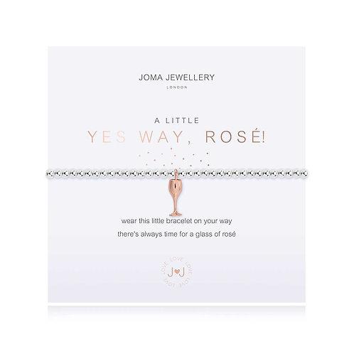 A LITTLE YES WAY, ROSE! BRACELET