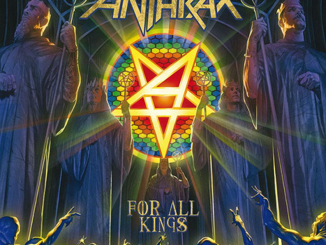 ANTHRAX - FOR ALL KINGS (Album Review)