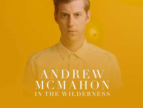 Andrew McMahon's top 5 albums you should check out!