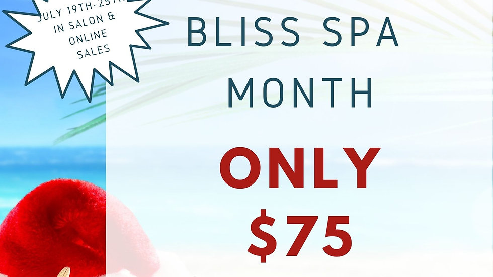 Christmas in July BLISS SPA Month