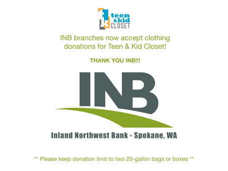 INB-Inland Northwest Bank Spokane, WA is now accepting clothing donations for Teen & Kid Closet