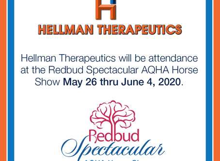 Hellman Therapeutics will be attendance at the REDBUD Spectacular AQHA Horse Show May 26 - June 4.