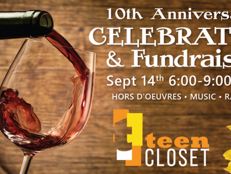 10th Anniversary Celebration & Fundraiser for Teen Closet, Sept 14th, 6-9pm