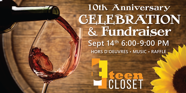 Teen Closet Is Excited To Invite You To Help Us Celebrate 10 Years Of Teen  Closet! Join Us For A Night Of Fun, Friends And Wine At Barrister Winery.