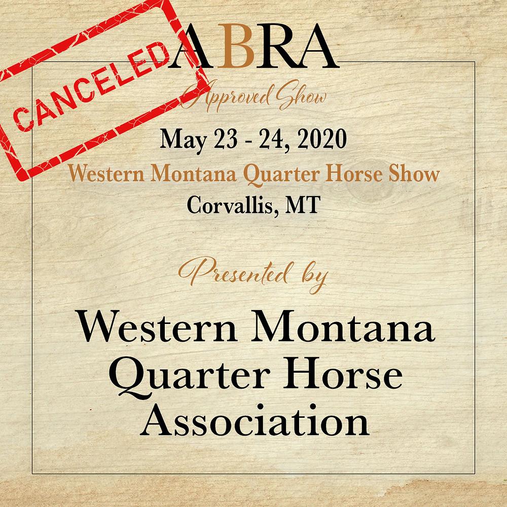 Western Montana Quarter Horse Show canceled horse show