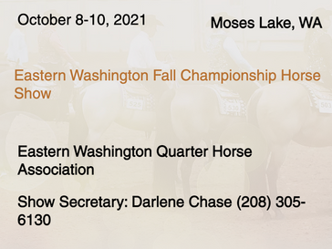 October 8-10 Approved Show in Moses Lake, WA