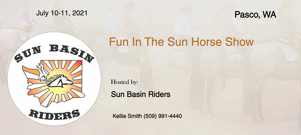 July 10-11 Approved Horse Show in Pasco, WA