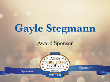Thank You World Show Sponsor - Gayle Stegmann!