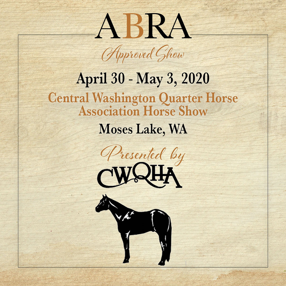 Inland Empire Western States Spring Series- ABRA approved horse show