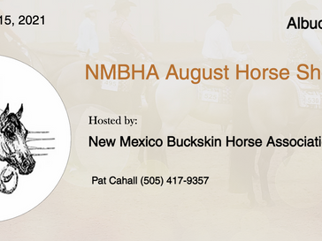 🍀Good Luck 🍀 to the exhibitors attending the August 15 Horse Show in NM