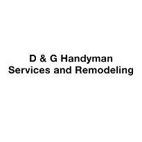 D & G Handyman Services and Remodeling