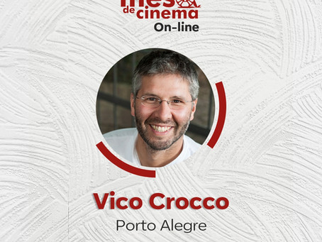 Mesa de Cinema On-line 3:  PORTO ALEGRE Os Sabores do Palácio com Vico Crocco