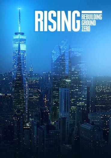 Rising Rebuilding Ground Zero.jpg