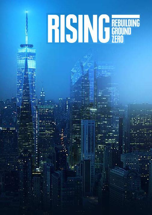 Rising Rebuilding Ground Zero.jpg