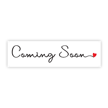 coming-soon-cursive-heart-6x24-white-opt