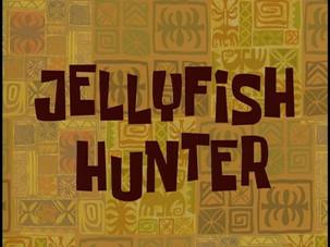 Season 2 - Episode: Jellyfish Hunter