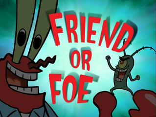 Season 5 - Friend or Foe