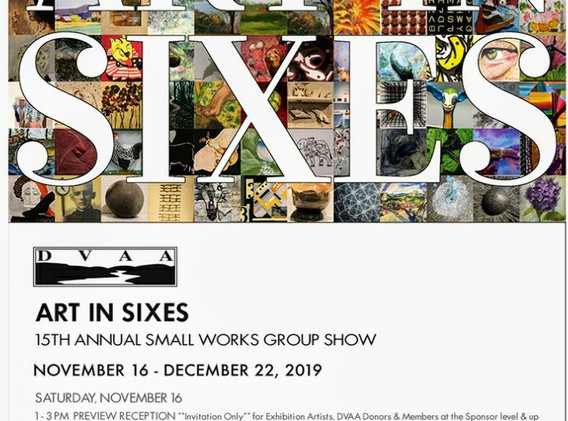 """15th Annual """"Art In Sixes"""" Small Works Exhibition; Delaware Valley Arts Alliance (DVAA)"""