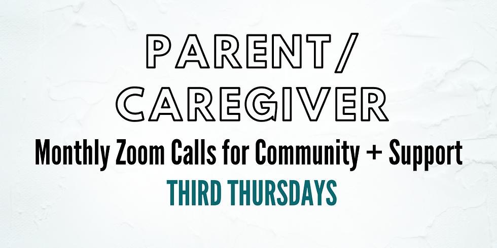 Third Thursdays: Parent/Caregiver Open Zoom | September