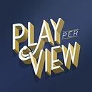 Play Per View.jpeg