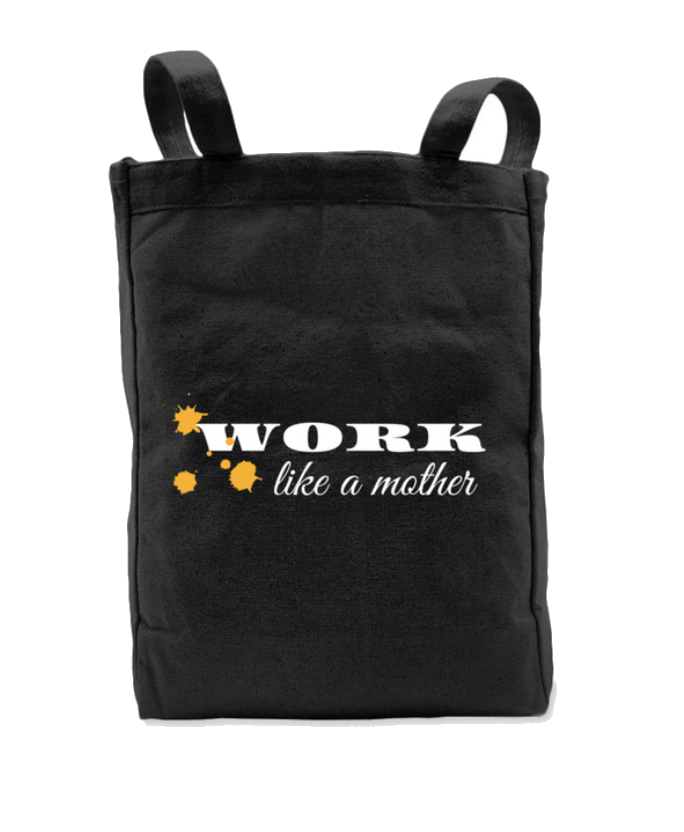Work Like A Mother Tote
