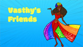Vasthy's Friends