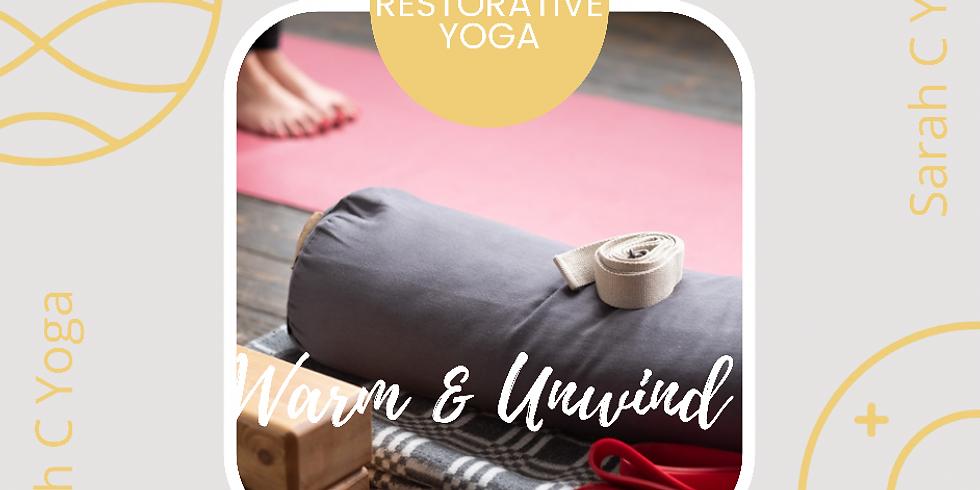 Warm & Unwind - Warm Restorative Yoga