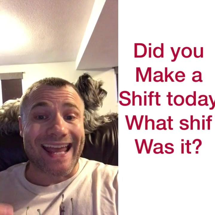 How did it go today in making a shift in how you approach the day?