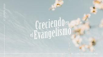 Creciendo en el Evangelismo