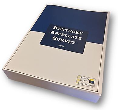 Kentucky Appellate Survey, 5th ed.