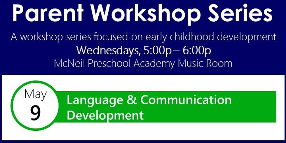 Parent & Community Workshop: Language & Communication Development