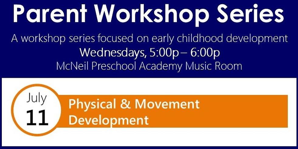 Parent & Community Workshop: Physical & Movement Development
