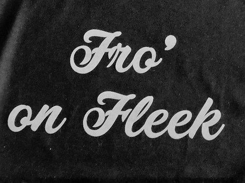 Fro' on Fleek