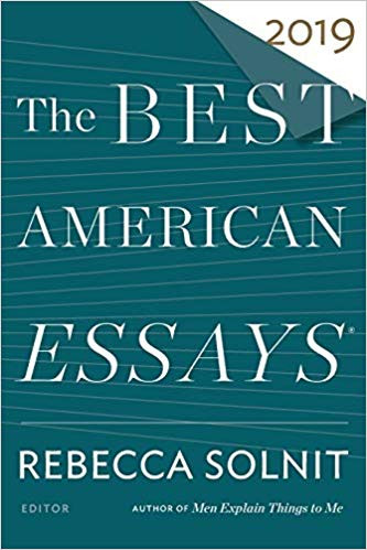 """Notable Essay"" - Best American Essays 2019"