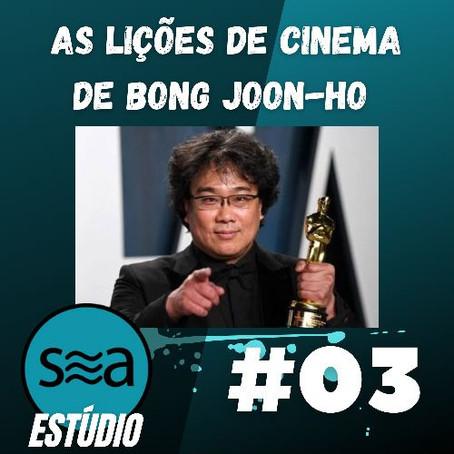 """""""As lições de cinema de Bong Joo-ho"""", no podcast Estúdio SEA"""