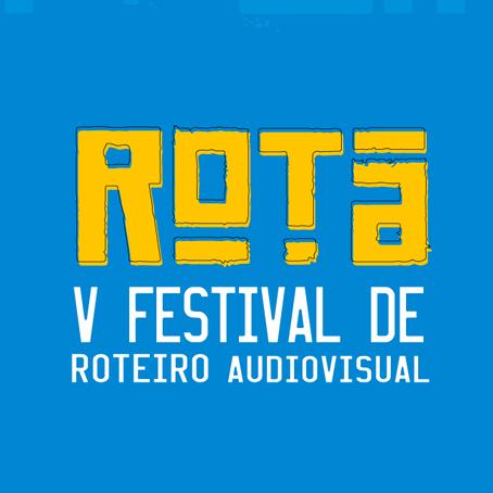Os destaques da 5ª Edição do ROTA - Festival de Roteiro Audiovisual
