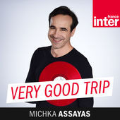 VERY GOOD TRIP Michka Assayas