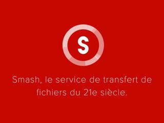Smash, le partage de fichiers du 21e siècle !