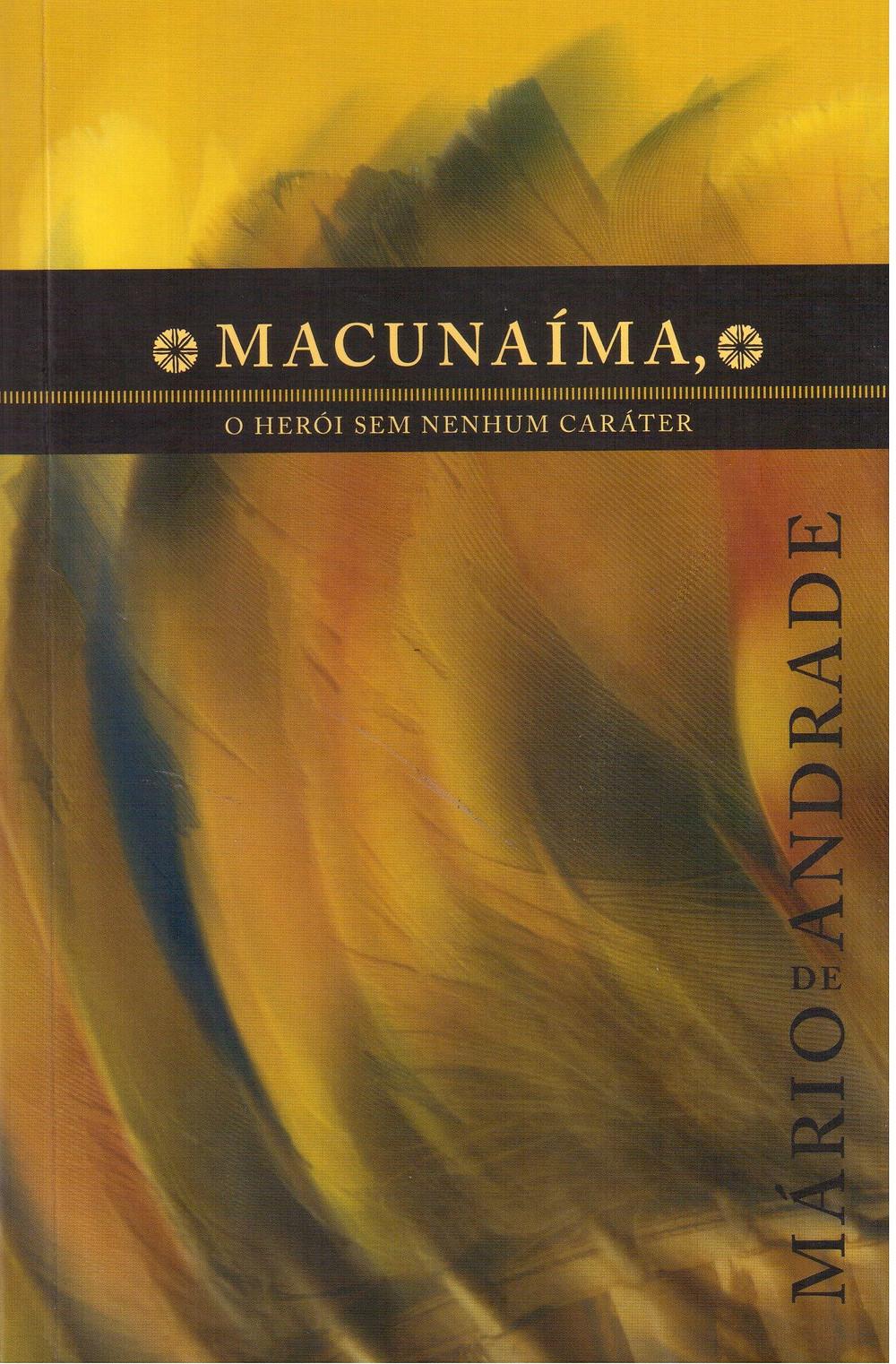 Macunaíma, O Herói sem Nenhum Caráter - Mário de Andrade
