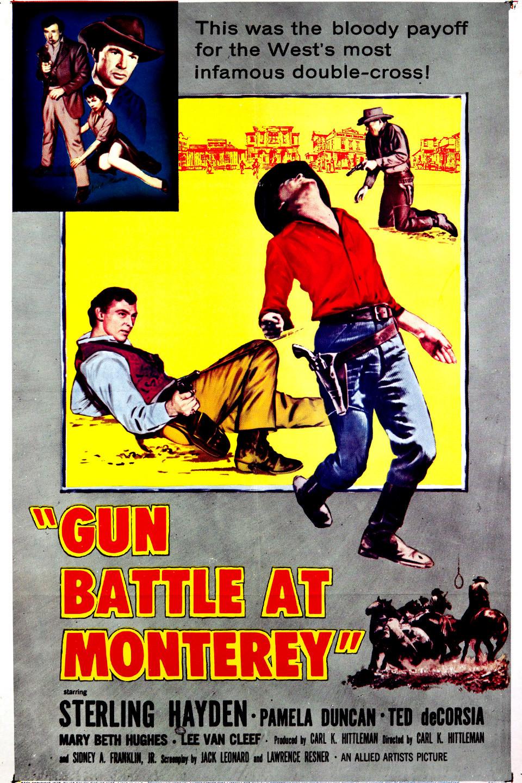 Duelo em Monterey (Gun Battle at Monterey: 1957)