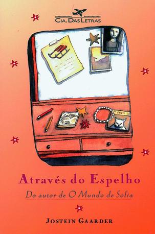 Livros: Através do Espelho - A novela filosófico-religiosa de Jostein Gaarder