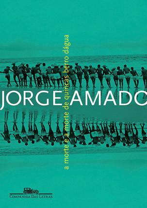 Livros: A Morte e a Morte de Quincas Berro D'Água - A comicidade de Jorge Amado