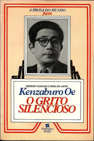 Livros: O Grito Silencioso - O romance mais emblemático de Kenzaburo Oe