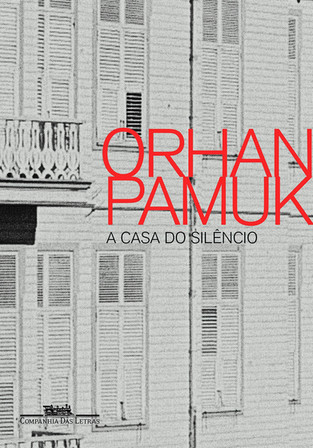 Livros: A Casa do Silêncio - O segundo romance de Orhan Pamuk