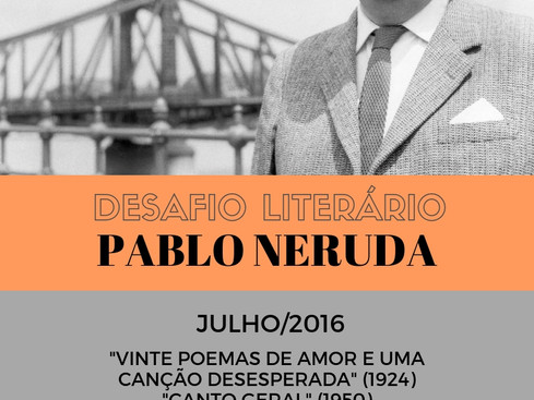 Análise Literária: Pablo Neruda